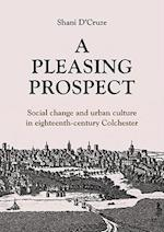 A Pleasing Prospect (Studies in Regional and Local History, nr. 5)