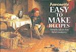 Easy to Make Recipes (Favourite Recipes)