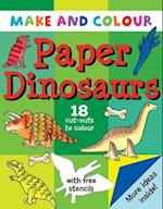 Make and Colour Paper Dinosaurs (Make & Colour S)
