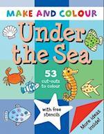 Make and Colour Under the Sea (Make & Colour S)