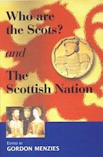 Who are the Scots & The Scottish Nation af Gordon Menzies