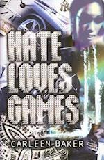 Hate Loves Games