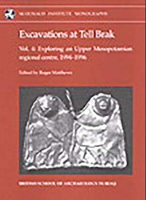 Excavations at Tell Brak 4