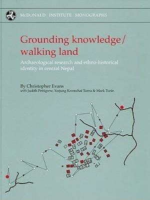 Grounding Knowledge/Walking Land