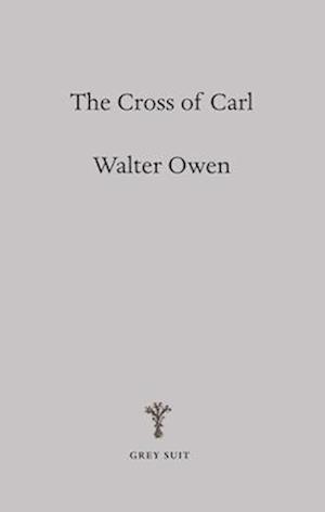 The Cross of Carl