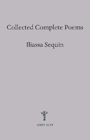Collected Complete Poems