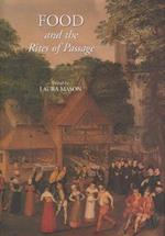 Food and the Rites of Passage (Food and Society, nr. 11)