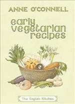 Early Vegetarian Recipes (English Kitchen)