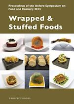 Wrapped & Stuffed Foods (Proceedings of the Oxford Symposium on Food and Cookery, nr. 31)
