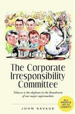 Corporate Irresponsibility Committee af John Savage