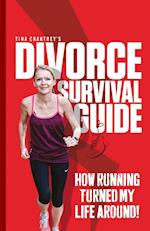 Tina Chantrey's Divorce Survival Guide: How Running Turned my Life Around!