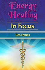 Energy Healing in Focus