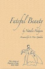 Fateful Beauty