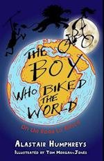 The Boy Who Biked the World (Boy Who Biked the World, nr. 1)