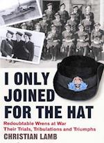 I Only Joined for the Hat...