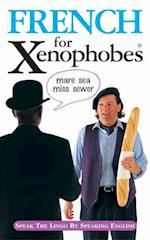 French for Xenophobes (Xenophobe's Guide)