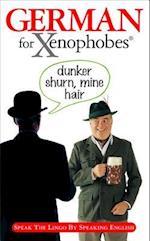 German for Xenophobe's