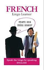 French Lingo Learner (Lingo Learners)
