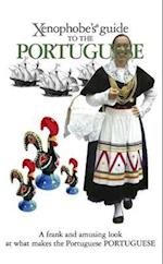 The Xenophobe's Guide to the Portuguese (Xenophobe's Guides)