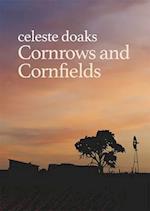 Cornrows and Cornfields
