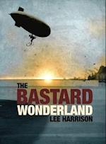 The Bastard Wonderland