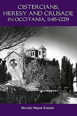 Cistercians, Heresy and Crusade in Occitania, 11 - Preaching in the Lord`s Vineyard
