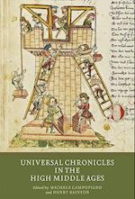 Universal Chronicles in the High Middle Ages (Writing History in the Middle Ages, nr. )