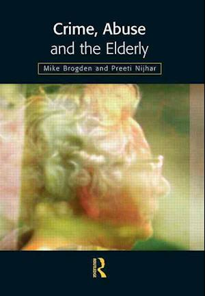 Crime, Abuse and the Elderly