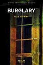 Burglary (CRIME AND SOCIETY SERIES)