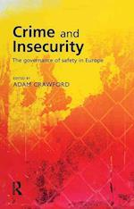 Crime and Insecurity af Adam Crawford
