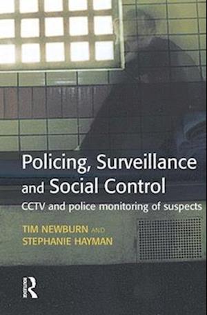 Policing, Surveillance and Social Control
