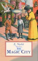The Magic City af Edith Nesbit