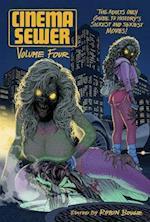 Cinema Sewer Volume Four