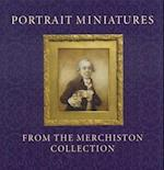 Portrait Miniatures from the Merchiston Collection