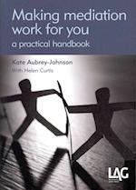 Making Mediation Work for You