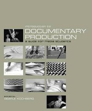 Introduction to Documentary Production