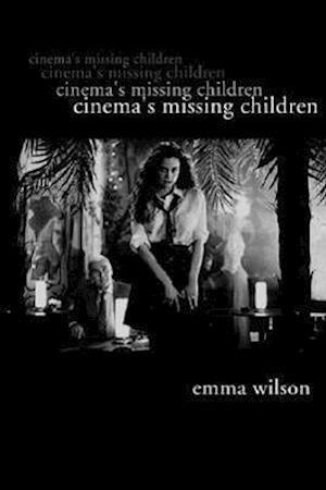Cinema's Missing Children