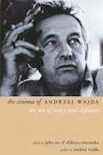 The Cinema of Andrzej Wajda af Elzbieta Ostrowska, John Orr