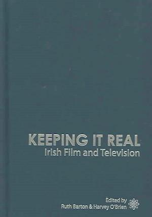 Keeping It Real - Irish Film and Television