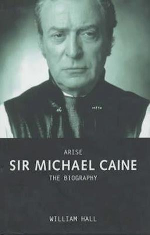 Arise Sir Michael Caine