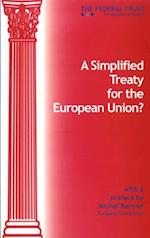 A Simplified Treaty for the European Union (Constitution for Europe S, nr. 2)