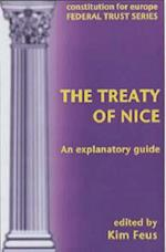 The Treaty of Nice Explained (Constitution for Europe S)