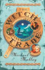 The Witch Trade af Michael Molloy
