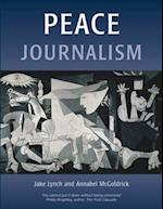 Peace Journalism (Conflict & Peacebuilding S)