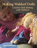 Making Waldorf Dolls (Crafts and Family Activities)