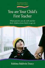 You are Your Child's First Teacher (The Early Years)
