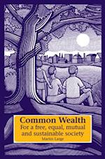 Common Wealth (Social Ecology & Change)