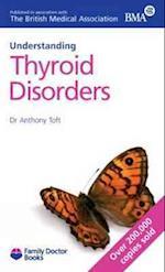 Understanding Thyroid Disorders (Understanding)
