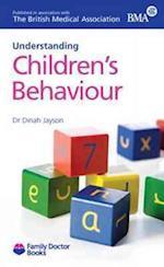 Understanding Children's Behaviour (Family Doctor Books)