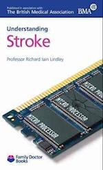 Understanding Stroke (Family Doctor Books)